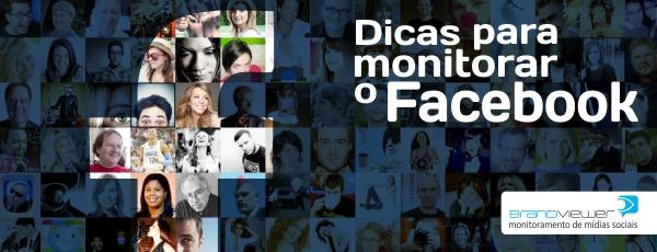 Dicas para monitorar o Facebook