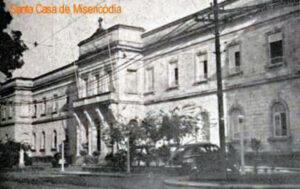 Santa Casa de Misericórdia como era antigamente