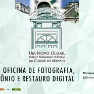 Oficina de Fotografia, Patrimônio e Restauro Digital