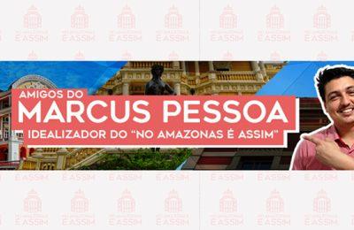 Amigos Marcus Pessoa