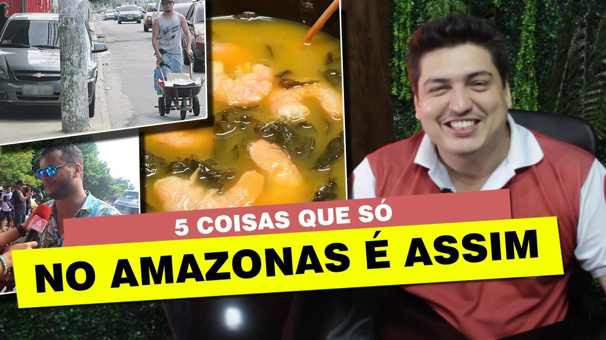 5 coisas que só No Amazonas é Assim