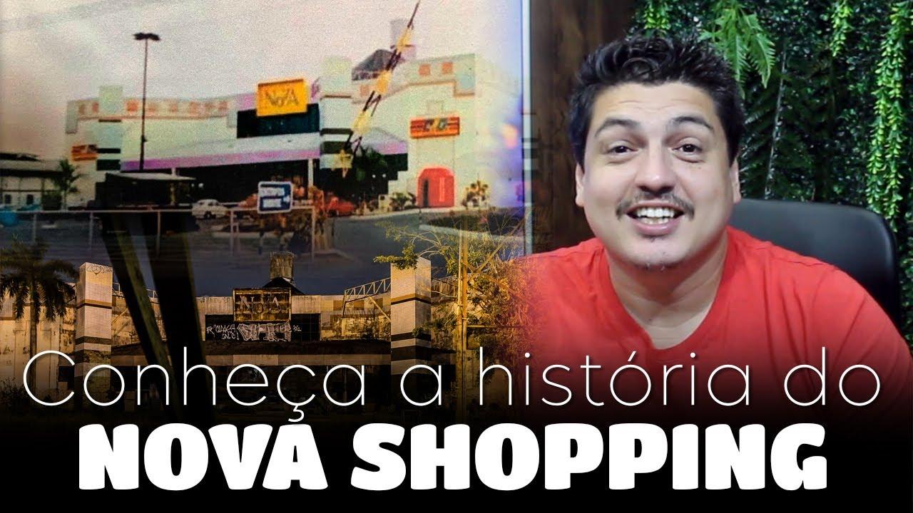 Conheça a história do Nova Shopping, o antigo shopping da Cidade Nova