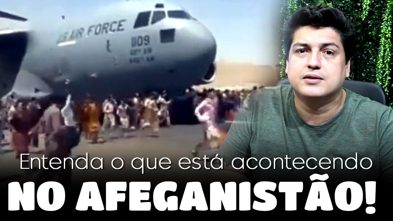 Entenda o que esta acontecendo no Afeganistão após a saída das tropas norte-americanas!